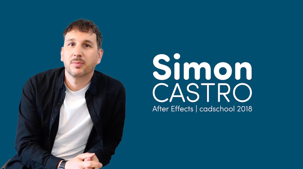 Interview de Simon Castro – Motion Designer